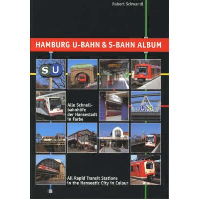 Hamburg U-Bahn and S-Bahn Album