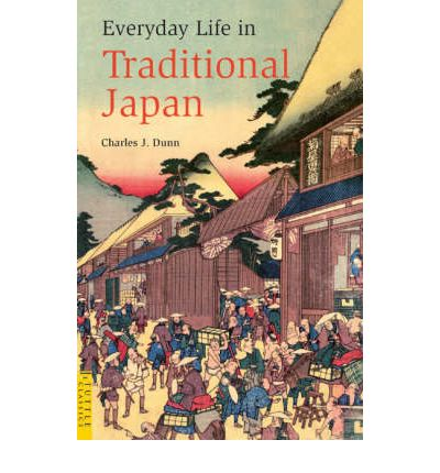 Everyday Life in Traditional Japan