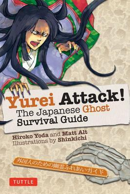 Yurei Attack : The Japanese Ghost Survival Guide