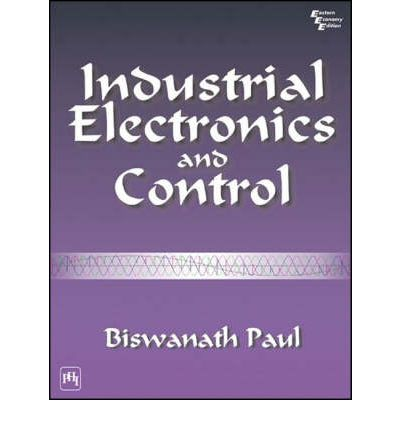 Industrial Electronics And Control By Biswanath Paul Pdf