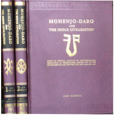 Mohenjo-Daro and the Indus Civilization