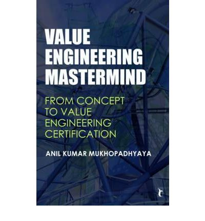 Value Engineering Mastermind Anil Kumar Mukhopadhyaya