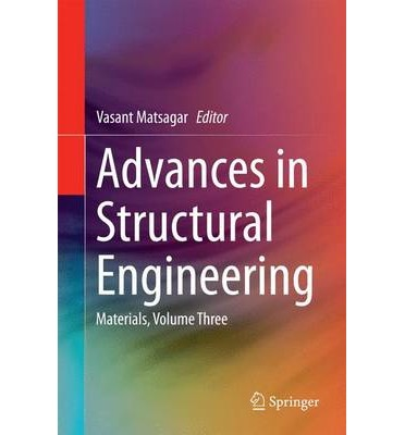 Advances in Structural Engineering: Volume 3 : Materials