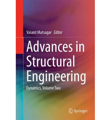 Advances in Structural Engineering: Volume 2 : Dynamics