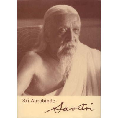a summary of the book savitri a legend and a symbol by sri aurobindo Buy savitri (a legend and a symbol) 2009 by sri aurobindo (isbn: 8903602887296) from amazon's book store everyday low prices and free delivery on eligible orders.