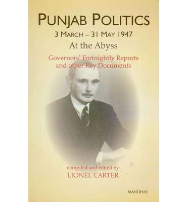 Punjab Politics, 3 March-31 May 1947