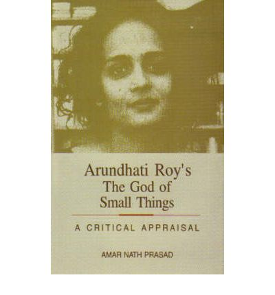 critical essays on the god of small things Essays for the god of small things the god of small things essays are academic essays for citation these papers were written primarily by students and provide critical analysis of the god of small things by arundati roy.