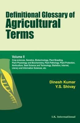 Definitional Glossary of Agricultural Terms: v. 2