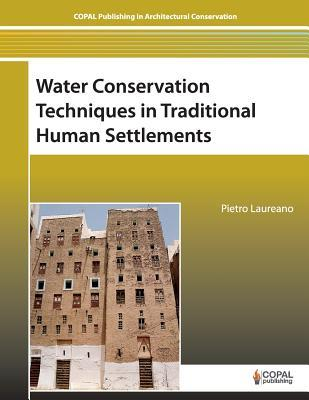 Water Conservation Techniques in Traditional Human Settlements