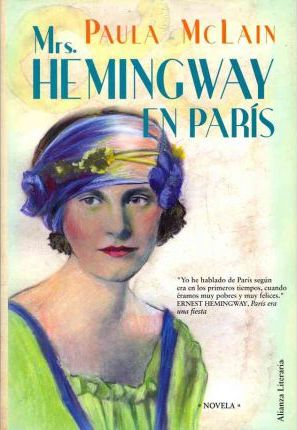 Mrs. Hemingway en Paris / The Paris Wife
