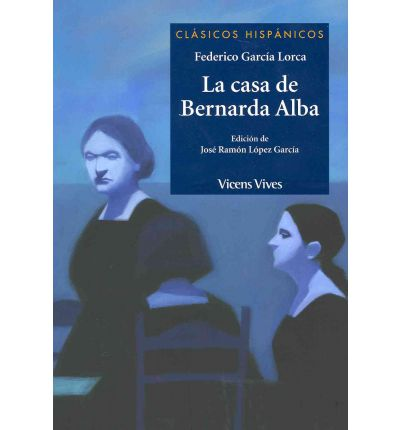 La casa de Bernarda Alba / The House of Bernarda Alba