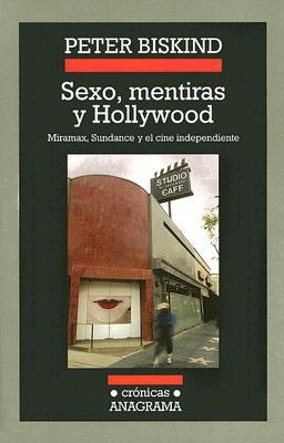 Sexo Mentiras Y Hollywood