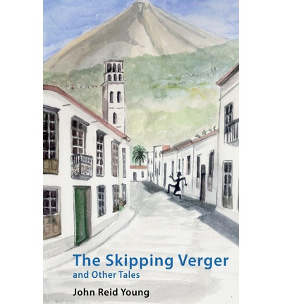 The Skipping Verger and Other Tales