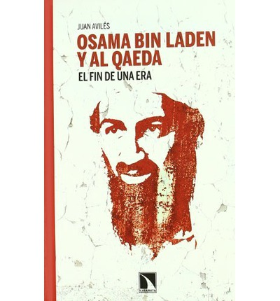 """osama bin laden and the al qaeda essay Osama bin laden is dead, but al qaeda remains the cia's """"number one threat""""  yet since the 9/11 attacks on the united states, the organization has evolved."""