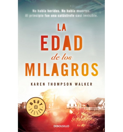 La edad de los milagros / The Age of Miracles