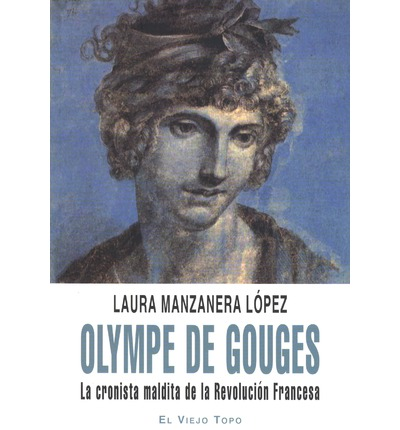 olympe de gouges Male and female citizens, being equal in the eyes of the law, must be equally admitted to all honors, positions, and public employment according to their capacity and without other distinctions besides those of their virtues and talents.