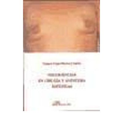 Negligencias en cirugia y anestesia esteticas/ Negligence in surgery and aesthetic anesthesia