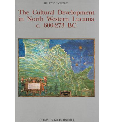 The Cultural Development in North Western Lucania C 600-273 BC