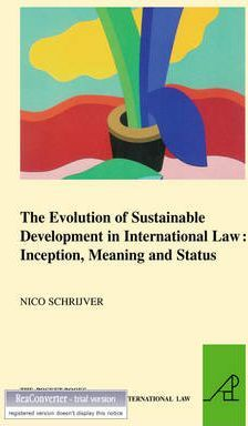 sustainable development and international business law Sustainable development has been accepted as global policy the concept appears, as a preambular reference, in most international statements and declarations related.