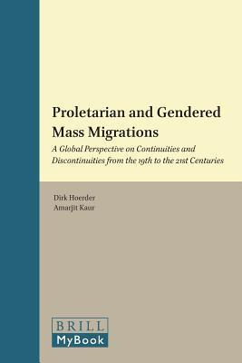 Proletarian and Gendered Mass Migrations