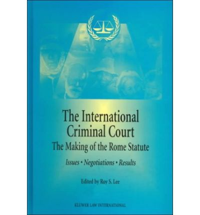 the international criminal court essay Unlike other articles on the international criminal court (icc) that focus on the question of the court's future effectiveness, this article seeks to explain the creation of the court and its institutional design as established in its statute.
