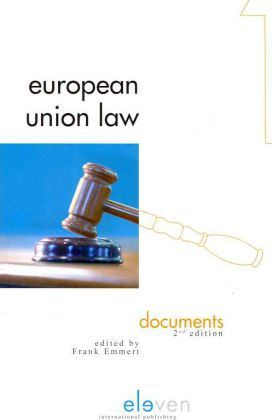 Kostenlose Hörbücher herunterladen CD European Union Law : Documents Second Edition by Emmert,Frank Emmert"