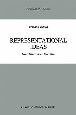 Representational Ideas : From Plato to Patricia Churchland