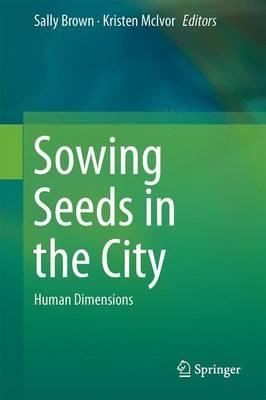 Sowing Seeds in the City 2016 : Human Dimensions