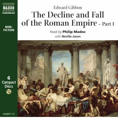 The Decline and Fall of the Roman Empire: Pt. 1