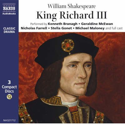 King Richard III: Performed by Kenneth Branagh & Cast