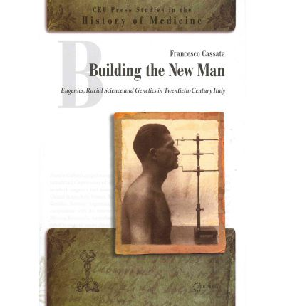 History of medicine thats free books many books that you know tagalog e books free download building the new man eugenics racial sciences and genetics in twentieth century italy 9639776831 chm fandeluxe Gallery