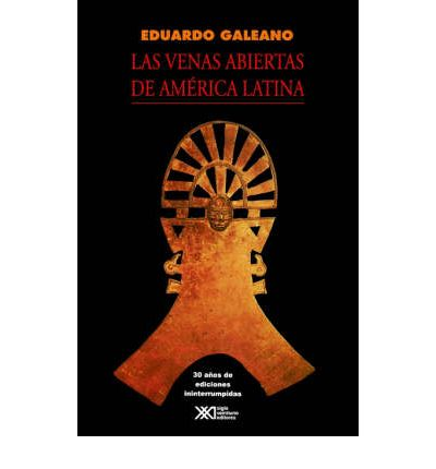 open veins of latin america by eduardo Eduardo hughes galeano (born september 3, 1940) is an uruguayan journalist, writer and novelist his books have been translated into many languages he says: i'm a writer obsessed with remembering, with remembering the past of america above all and above all that of latin america, intimate land.