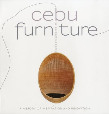 Cebu Furniture : A History of Inspiration and Innovation