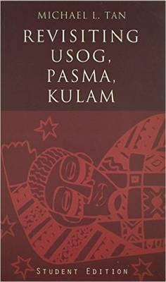 revisiting usog pasma kulam The indigenous religious beliefs of the tagalog people within tagalog folk medicine include the systems of usog and of init at leads to pasma.