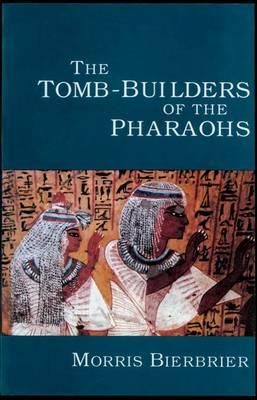 Tomb Builders of the Pharaohs