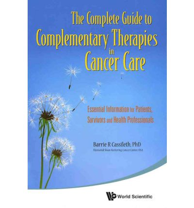 The Complete Guide To Complementary Therapies In Cancer border=
