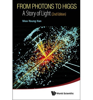 From Photons to Higgs : A Story of Light