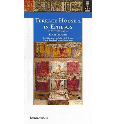Terrace house 2 in ephesos sabine ladstatter 9789944483520 for The terrace house book
