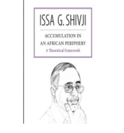 Accumulation in an African Periphery : A Theoretical Framework