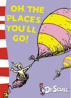 Dr. Seuss - Yellow Back Book: Oh, The Places You'll Go!: Yellow Back Book