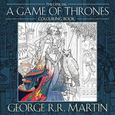 The Official A Game Of Thrones Colouring Book George R