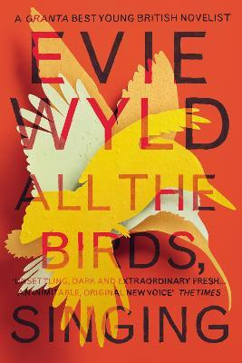 All the Birds, Singing (Miles Franklin Award winner 2014)