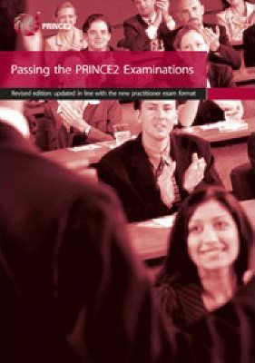 Passing the Prince2 Examination Book 2007