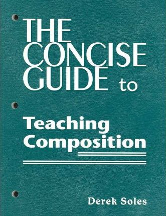 The Concise Guide to Teaching Composition