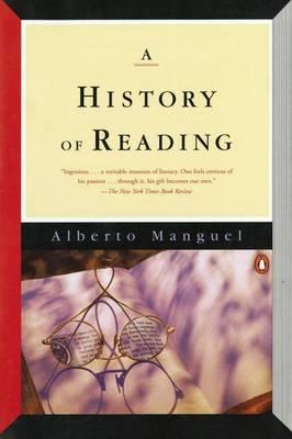Manguel Alberto : History of Reading