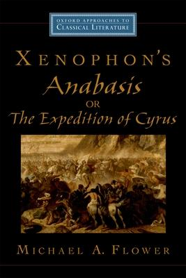 Xenophon's Anabasis, or the Expedition of Cyrus