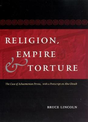 Religion, Empire and Torture