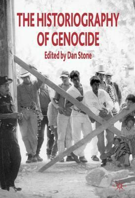 The Historiography of Genocide 2008