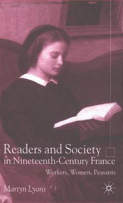 Readers and Society in Nineteenth-century France
