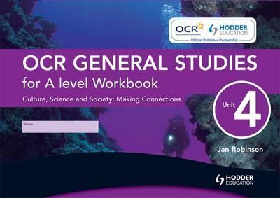 OCR General Studies for A Level: Workbook Unit 4